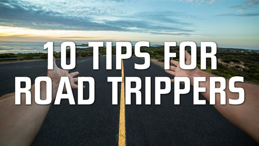 10 tips for Road Trippers