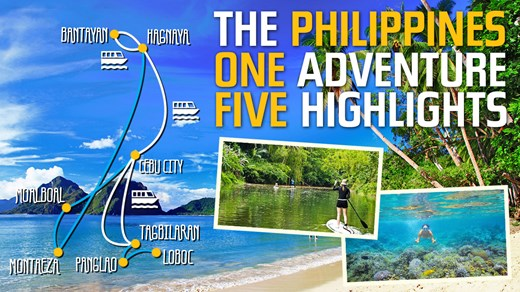 The Philippines - One adventure, five highlights