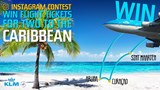 Win flight tickets for 2 to the Caribbean