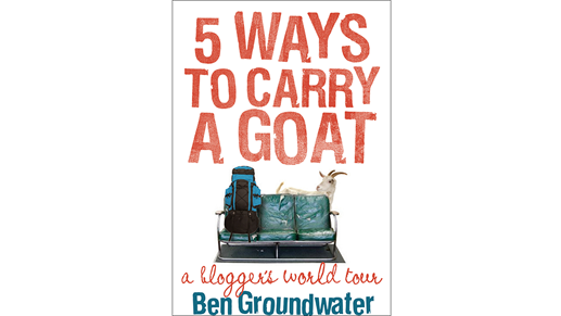 5 ways to carry a goat by Ben Groundwater